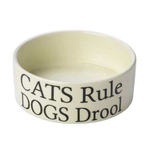 'Cats Rule Dogs Drool' Cat Bowl